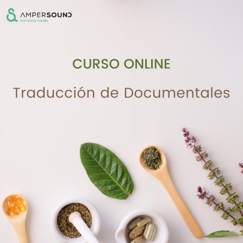 Curso online de Traducción de Documentales