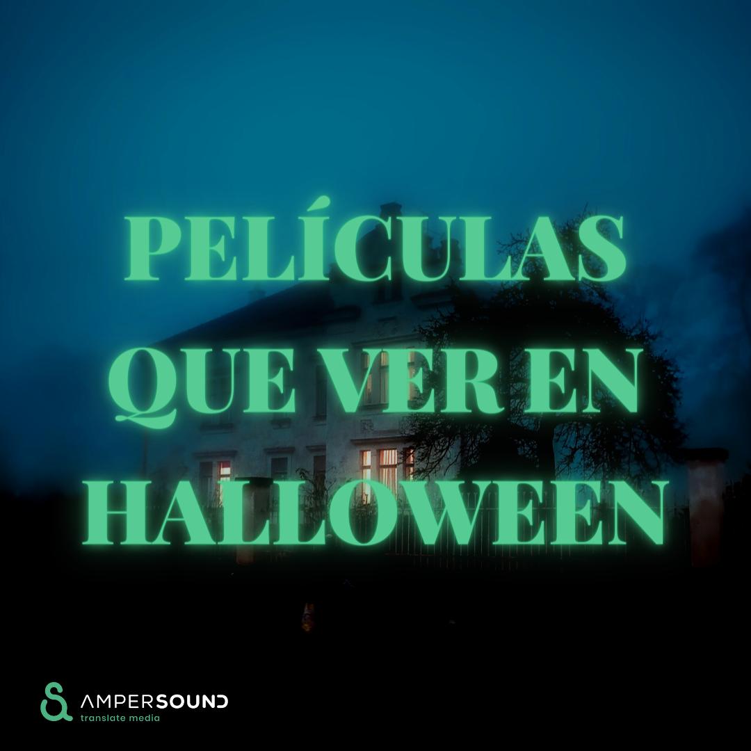 Películas que ver en Halloween