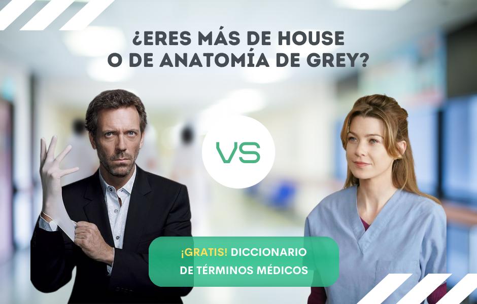 House vs. Grey, y diccionario gratuito de términos médicos