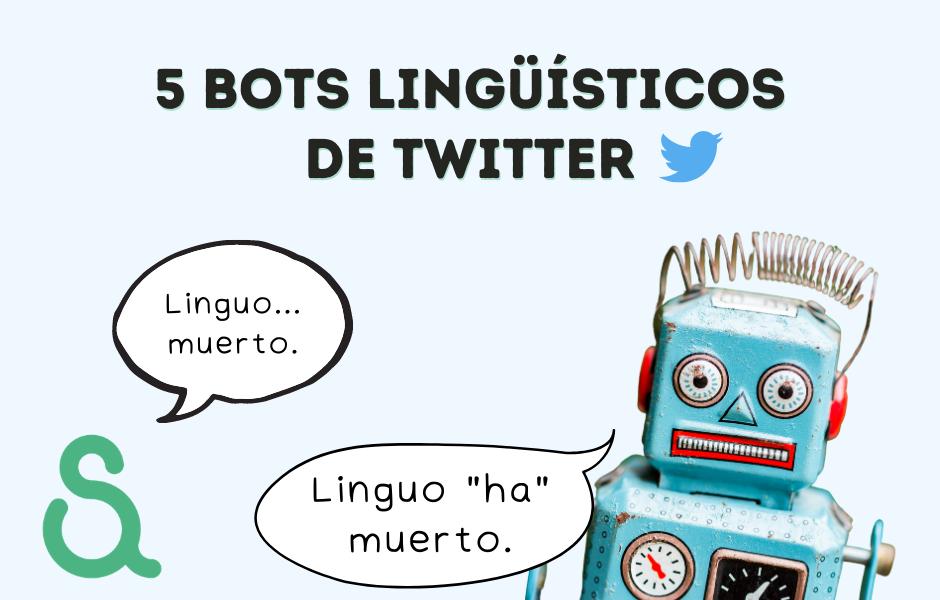 5 bots lingüísticos de Twitter